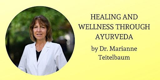 Healing and Wellness through Ayurveda