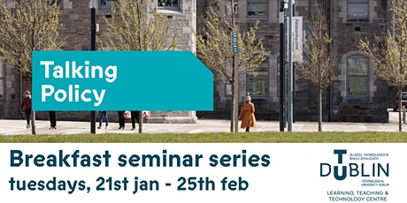'Talking Policy' Breakfast Seminar Series tickets
