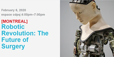 Robotic Revolution: The Future of Surgery tickets