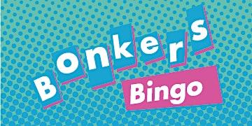 Bonkers Bingo Stoke Feat Ultrabeat