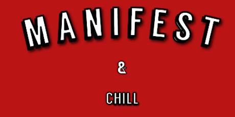 MANIFEST & CHILL: NEW YORK tickets