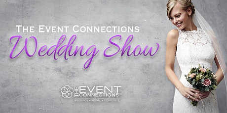 The Event Connections Wedding Show tickets