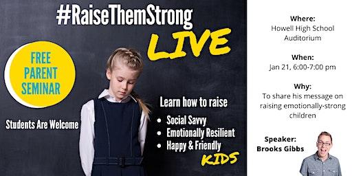 Raise Them Strong LIVE! Free Parent Seminar