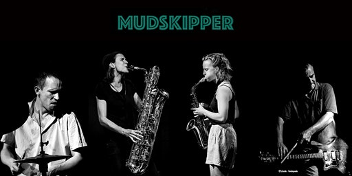 MUDSKIPPER > DE BACKER-EMMELUTH-NILSSEN-LOVE-HESSELS + LEILA BORDREUIL