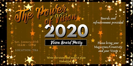 The Power  Of Vision 2020 Vision Board Party