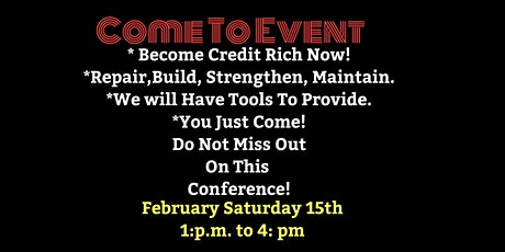 Build, Become Credit Rich (Event) tickets