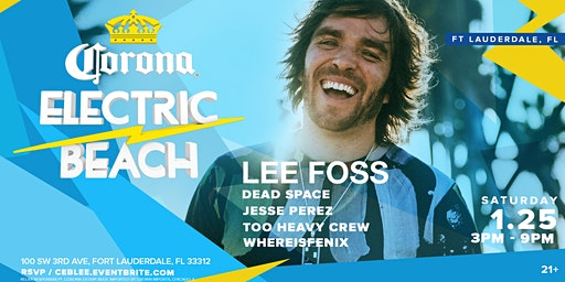 Corona Electric Beach w/ Lee Foss
