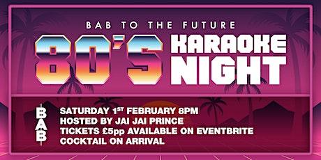 80's Karaoke Night tickets