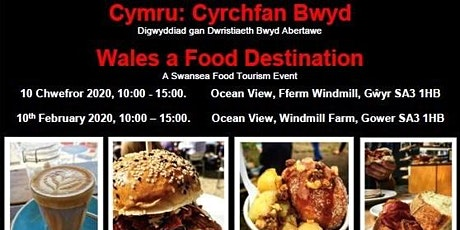 Wales a Food Destination, A Swansea Food Tourism Event tickets