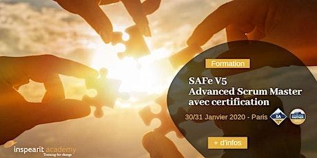 Formation SAFe Advanced Scrum Master v5 janvier 2020 billets