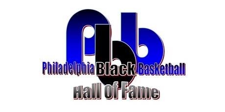 Philadelphia Black Basketball Hall of Fame Induction Ceremony tickets
