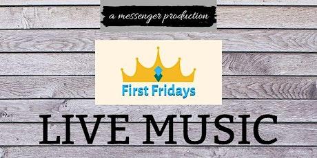 First Fridays Live Music tickets