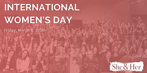 She&Her - International Women's Day Celebration
