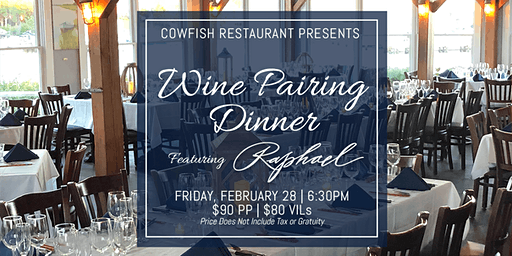 Wine Pairing Dinner Featuring Raphael