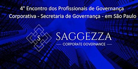 4° Encontro dos Profissionais de Governança - Secretaria de Governança Corporativa  ingressos