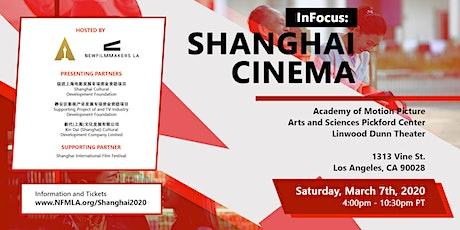 NewFilmmakers LA and AMPAS Present - InFocus: Shanghai Cinema tickets