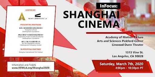 NewFilmmakers LA and AMPAS Present - InFocus: Shanghai Cinema