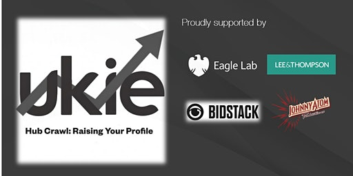 Ukie Hub Crawl: Raising Your Profile - Edinburgh
