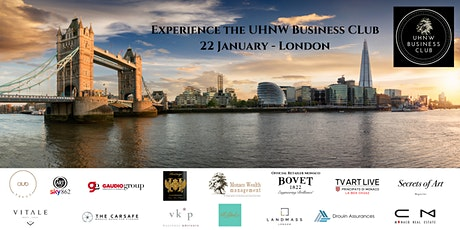 The UHNW Business Club Networking Evening London tickets