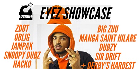 Lockoff: Eyez' Showcase tickets