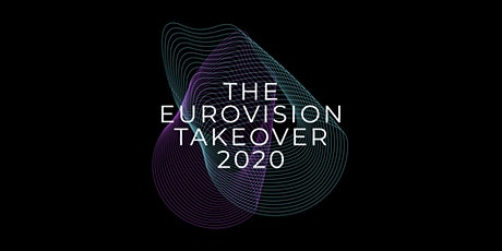 The Eurovision Takeover 2020 tickets