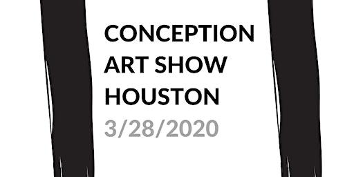 Conception Art Show - Houston