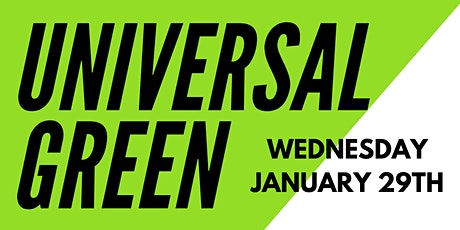UNIVERSAL GREEN - Live Album Recording Party at 1904 tickets