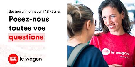 Session d'information | Le Wagon Montréal vous ouvre ses portes tickets