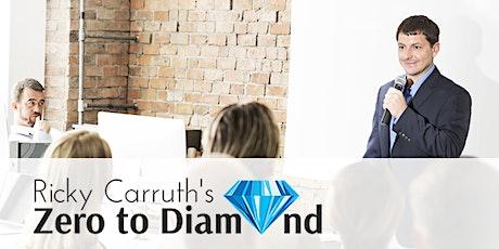 ZERO TO DIAMOND REALTOR EVENT with RICKY CARRUTH tickets