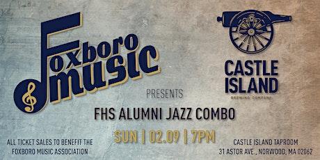 Castle Island & Foxboro Music Association's Live Jazz Concert tickets