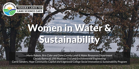 Yahara Lakes 101: Women in Water & Sustainability tickets