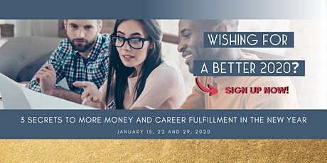 3 tactics to more money AND career fulfillment in the new year Tickets