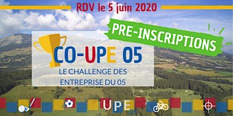 Pré-inscriptions | CO-UPE 05 : Le Challenge des Entreprises ! billets