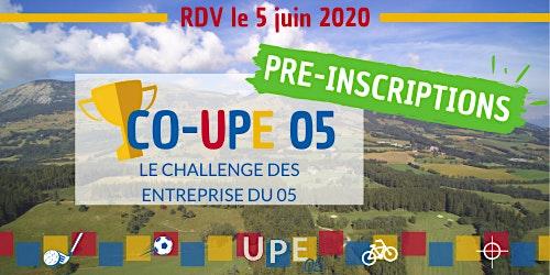 Pré-inscriptions | CO-UPE 05 : Le Challenge des Entreprises !