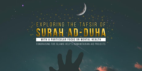 Exploring The Tafsir of Surah Ad-Duha - Sheffield tickets