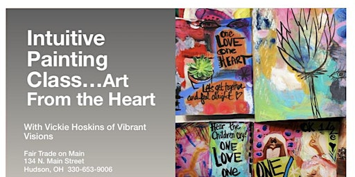 Intuitive Painting Class - Art From The Heart