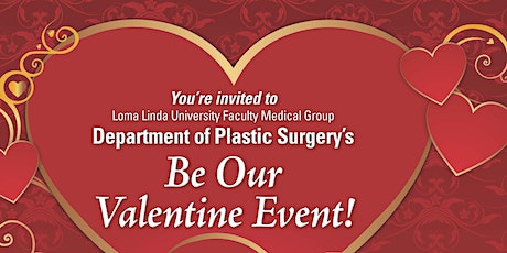 Department of Plastic Surgery's Be Our Valentine Event! tickets