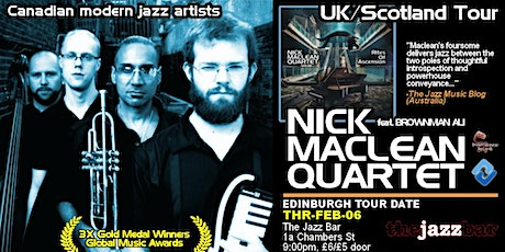NICK MACLEAN QUARTET feat. BROWNMAN ALI (Edinburgh) tickets
