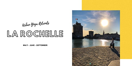 Urban Yoga Retreat - La Rochelle - June billets
