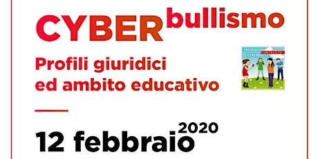 Cyberbullismo - Profili giuridici ed ambito educativo biglietti