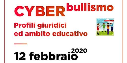 Cyberbullismo - Profili giuridici ed ambito educativo