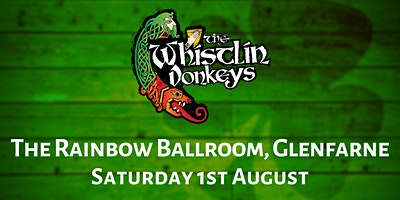 The Whistlin' Donkeys - The Rainbow Ballroom, Glenfarne