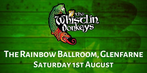 The Whistlin' Donkeys - The Rainbow Ballroom, Glenfarne