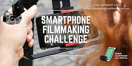 DUBSMARTFF- SMARTPHONE FILMMAKING CHALLENGE tickets