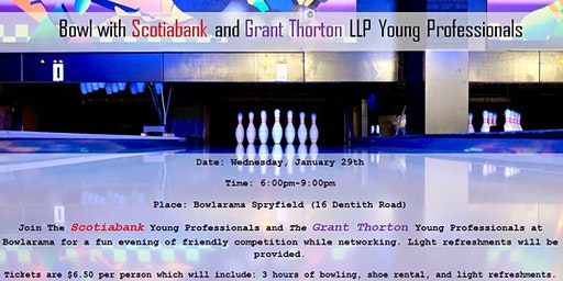 Bowl with Scotiabank and Grant Thornton - January 29th