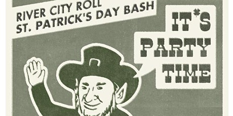 River City Roll's St. Patrick's Day Bash tickets