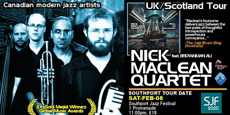 Southport Jazz Festival presents NICK MACLEAN QUARTET feat. BROWNMAN ALI tickets
