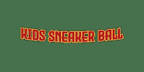 KIDS SNEAKER BALL tickets