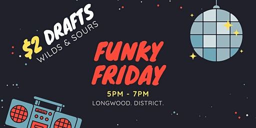 Funky Fridays - $2 Wilds & Sour Drafts!