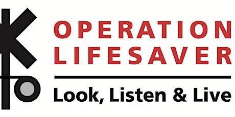 "FREE Rail Safety Presentation ""Operation Lifesaver"" tickets"